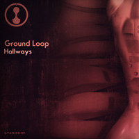 Ground Loop – Hallways