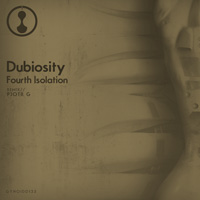 Dubiosity - Fourth Isolation