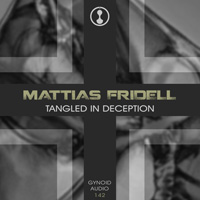 Mattias Fridell – Tangled In Deception
