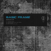 Basic Frame – Smalto EP