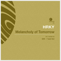 HRKY - Melancholy of Tomorrow
