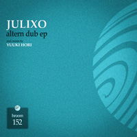 Julixo - Altern Dub EP