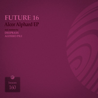 Future 16 – Alcor Alphard EP