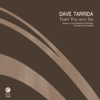 Dave Tarrida – Tempt You with Sin