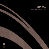 Shkval – Body Knowledge EP
