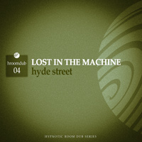 Lost in the Machine - Hyde Street
