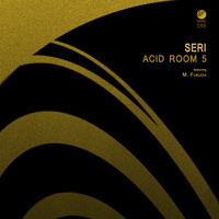 SERi - Acid Room 5
