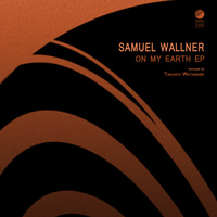 Samuel Wallner - On My Earth