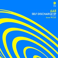 6A8 - Self Discharge EP
