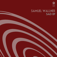 Samuel Wallner - Sad EP