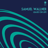 Samuel Wallner - Lease on Life