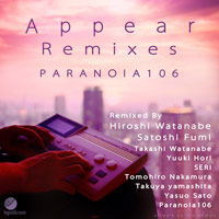 Paranoia106 – Appear Remixes