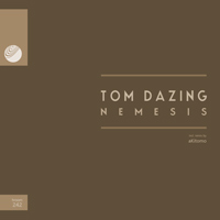 Tom Dazing - Nemesis EP