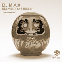 DJ M.A.X - Element System EP