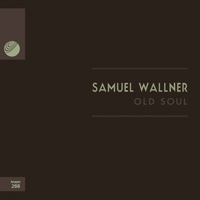Samuel Wallner – Old Soul