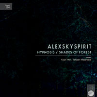 Alexskyspirit – Hypnosis / Shades Of Forest
