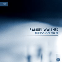 Samuel Wallner - Things Go On EPv