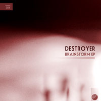 Destroyer - Brainstorm EP
