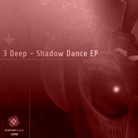 3 Deep - Shadow Dance EP