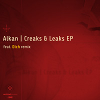 Alkan - Creaks And Leaks EP