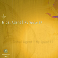 Tribal Agent - My Space EP
