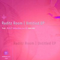 Raditz Room - Untitled EP