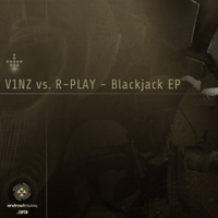V1nz vs. R-Play - Blackjack EP