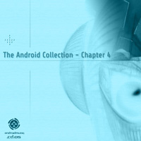 Various Artists - The Android Collection – Chapter 4