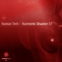 Human Tech - Harmonic Disaster EP