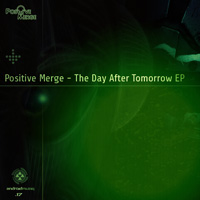 Positive Merge - The Day After Tomorrow EP