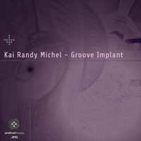 Kai Randy Michel - Groove Implant