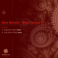 Dave Wincent - Blood Gorged EP