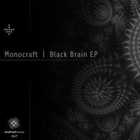 Monocraft - Black Brain EP