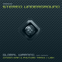 Stereo Underground - Global Warning