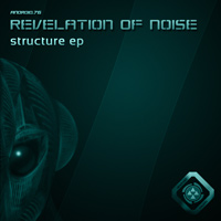 Revelation Of Noise - Structure EP