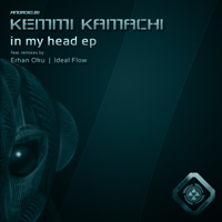 Kemmi Kamachi - In My Head EP