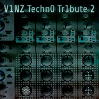 V1NZ Techn0 Tr1bute vol. 2