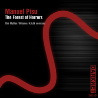 Manuel Pisu - The Forest Of Horrors