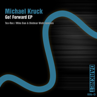 Michael Kruck - Go! Forward EP