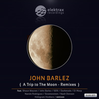 John Barlez - A Trip To The Moon - Remixes