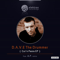 D.A.V.E The Drummer - Cut'n Paste EP