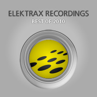 Elektrax Recordings - Best of 2010