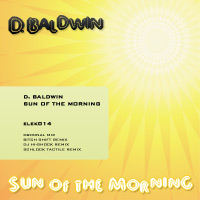 D. Baldwin - Sun Of The Morning EP