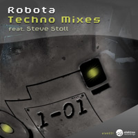 Little Nobody feat. Robo*Brazileira – Robota – Techno Mixes