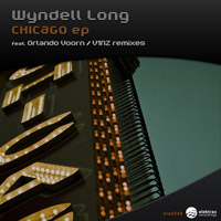 Wyndell Long - Chicago EP