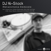 DJ Hi-Shock – Melancholia Remixes