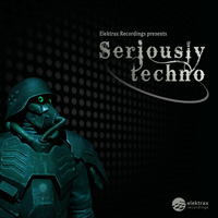 Various Artists – Seriously Techno