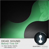 Dead Sound – Behind Time EP