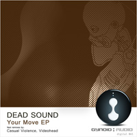 Dead Sound - Your Move EP