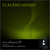 Claudio Masso - Just a Reason EP